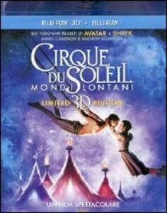 Cirque du Soleil. Mondi lontani 3D (Blu-ray + Blu-ray 3D) di Andrew Adamson