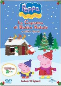 Cover Dvd Peppa Pig. La capanna di Babbo Natale e altre storie (DVD)