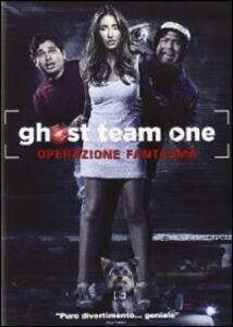 Ghost Team One. Operazione fantasma di Ben Peyser,Scott Rutherford - DVD