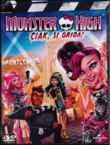 Film Monster High. Ciak si grida