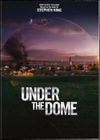 Cover Dvd Under the Dome. Stagione 1 (DVD)