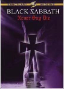 Black Sabbath. Never Say Die di Brian Wiseman - DVD