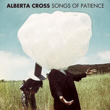 Songs of Patience - Vinile LP di Alberta Cross