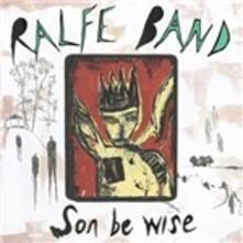 Son Be Wise - Vinile LP di Ralfe Band