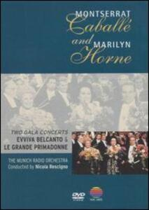 Montserrat Caballé and Marilyn Horne. Two Gala Concerts - DVD