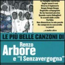CD Le più belle canzoni di Renzo Arbore Renzo Arbore