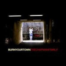 Burn Your Own - Vinile LP di Chapman Family
