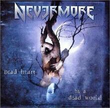 Dead Heart in a Dead World - CD Audio di Nevermore