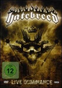 Hatebreed. Live Dominance - DVD