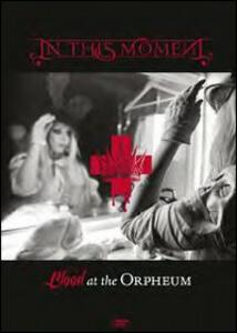 In this Moment. Blood At The Orpheum di Brad Golowin - DVD