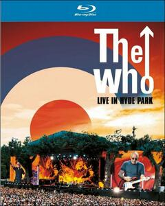 The Who. Live In Hyde Park - Blu-ray