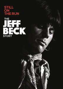 Still on the Run. The Jeff Beck Story (Blu-ray) - Blu-ray