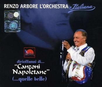 CD Diciottanni di canzoni napoletane (...quelle belle) Renzo Arbore , Orchestra Italiana
