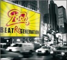 Beat ReGeneration - CD Audio di Pooh
