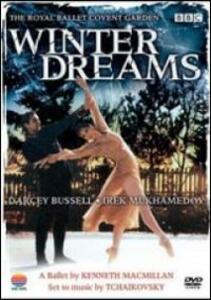 Pyotr Ilyich Tchaikovsky. Winter Dreams - DVD