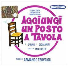 Aggiungi Un Posto a Tavola (Colonna sonora) (Prima edizione originale) - CD Audio di Armando Trovajoli