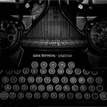 Paginas - CD Audio di Alex Ferreira