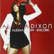 Alesha Show. Encore - CD Audio di Alesha Dixon