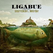 Arrivederci, mostro! - CD Audio di Ligabue