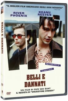 Belli e dannati di Gus Van Sant - DVD