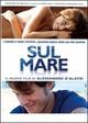 Cover Dvd Sul mare