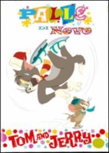 Tom & Jerry. Palle di neve - DVD
