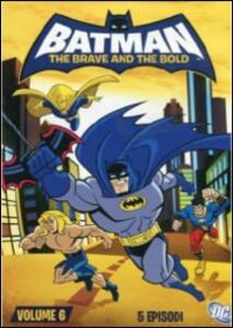 Batman. The Brave And The Bold. Vol. 6 - DVD