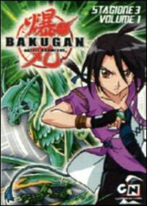 Bakugan. Stagione 3. Vol. 1 - DVD