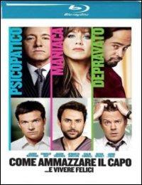 Cover Dvd Come ammazzare il capo... e vivere felici (Blu-ray)
