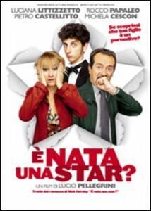 È nata una star? di Lucio Pellegrini - DVD
