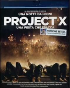 Project X. Una festa che spacca di Nima Nourizadeh - Blu-ray