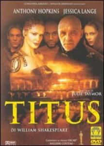 Titus di Julie Taymor - DVD