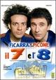 Cover Dvd DVD Il 7 e l'8