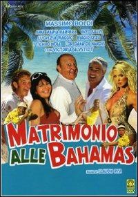 Cover Dvd Matrimonio alle Bahamas (DVD)