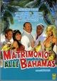 Cover Dvd Matrimonio alle Bahamas