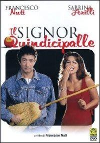 Cover Dvd signor Quindicipalle (DVD)