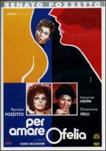 Per amare Ofelia di Flavio Mogherini - DVD