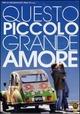 Cover Dvd Questo piccolo grande amore