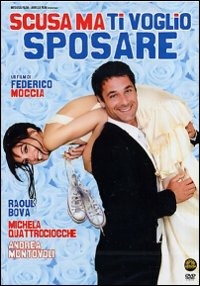 Cover Dvd Scusa ma ti voglio sposare (DVD)