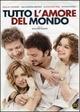 Cover Dvd DVD Tutto l'amore del mondo