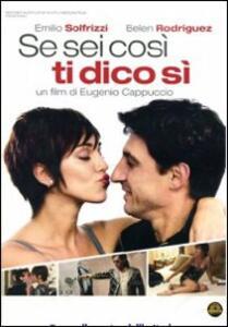 Se sei così, ti dico sì di Eugenio Cappuccio - DVD