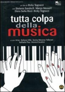 Tutta colpa della musica di Ricky Tognazzi - DVD