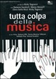 Cover Dvd DVD Tutta colpa della musica