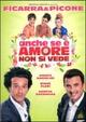 Cover Dvd Anche se è amore non si vede