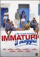 Cover Dvd Immaturi - Il viaggio
