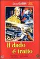 Cover Dvd DVD Il dado è tratto