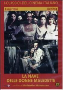 La nave delle donne maledette di Raffaello Matarazzo - DVD