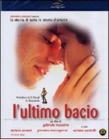 L' ultimo bacio di Gabriele Muccino - Blu-ray