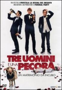 Tre uomini e una pecora di Stephan Elliott - DVD