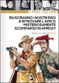 Cover Dvd Riusciranno i nostri eroi a ritrovare l'amico misteriosamente scomparso... (DVD)